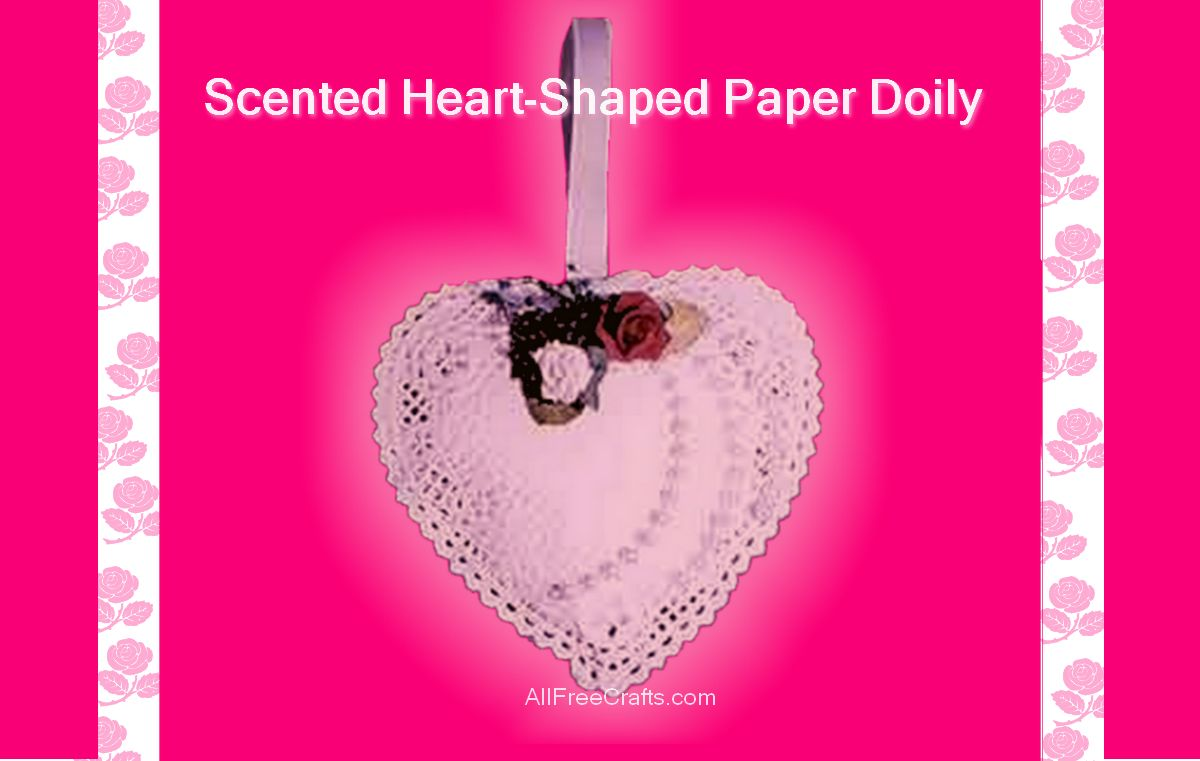 scented heart-shaped paper doily