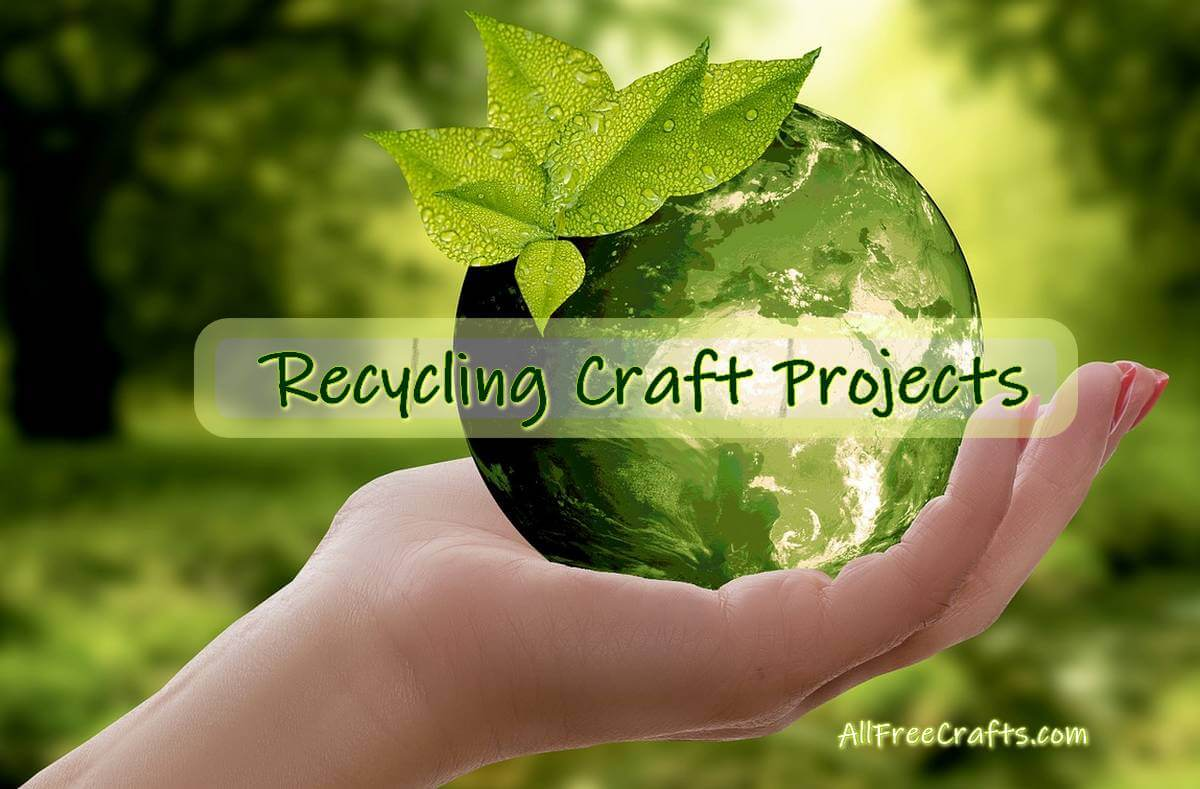 recycling craft projects