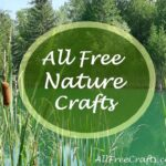 All Free Nature Crafts