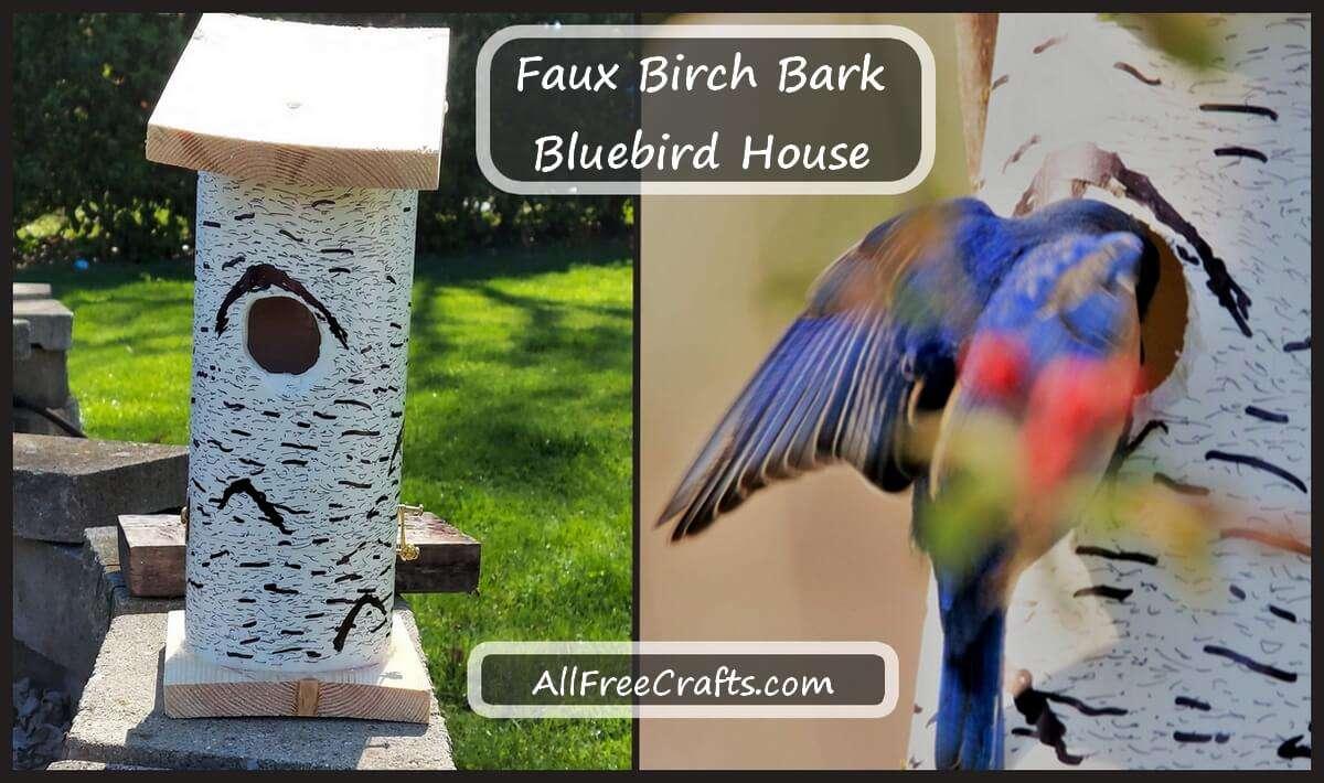 faux birch bark bluebird house